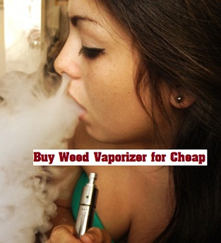 cheap weed vaporizer for sale